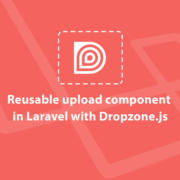 Reusable-upload-component-in-Laravel-with-Dropzone